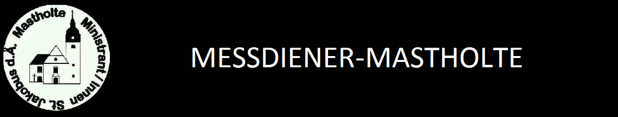 Messdiener-Mastholte